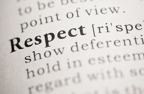 R-E-S-P-E-C-T…how do You Define Respect?